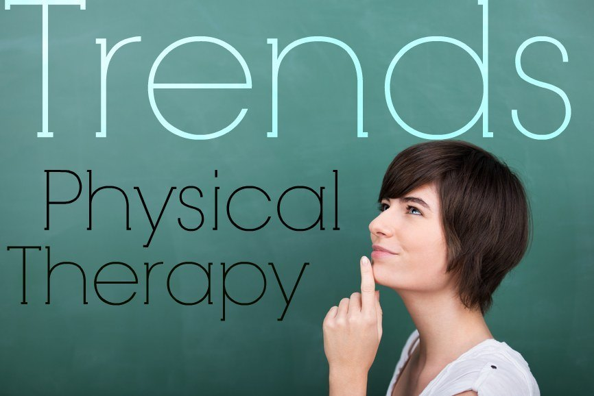 physical therapy trends